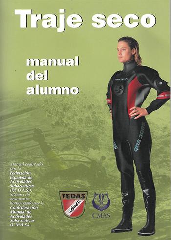 Resultado de imagen de MANUAL BUCEO TRAJE SECO FEDAS